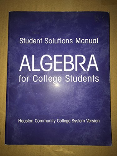 9780536666079: Student Solutions Manual: Algebra for College Students Houston Community College System Version