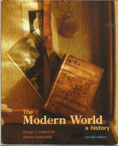 The Modern World: A History: George J. Lankevich