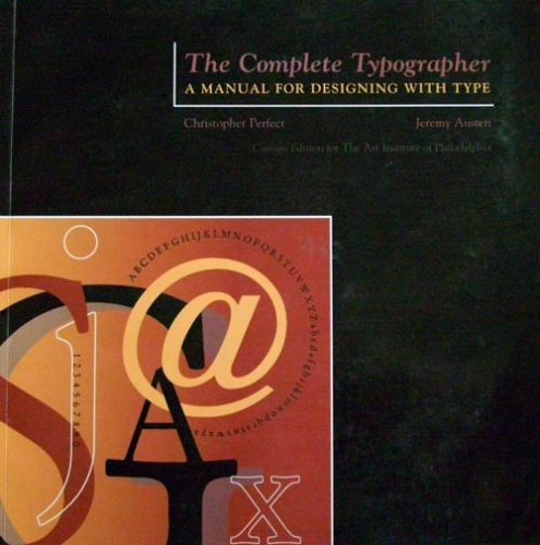 9780536680365: The Complete Typographer: A Manual for Designing with Type