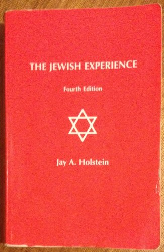 The Jewish Experience: Jay A. Holstein
