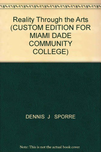 9780536683496: Reality Through the Arts (CUSTOM EDITION FOR MIAMI DADE COMMUNITY COLLEGE)