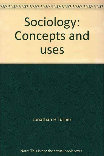 9780536683724: Sociology: Concepts and uses