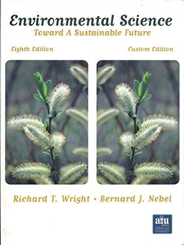 9780536684868: Environmental Science: Toward a Sustainable Future (Custom Edition)