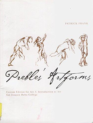 9780536698148: Prebles' Artforms 9th Ed. (Custom Edition for San Joaquin Delta College)