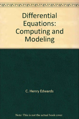 Differential Equations: Computing and Modeling: C. Henry Edwards