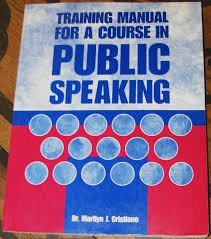 9780536700155: Training Manual for a Course in Public Speaking second edition