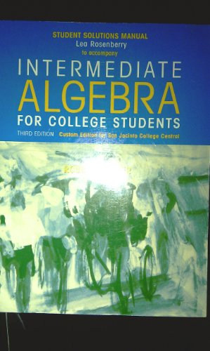 9780536700629: Student Solutions Manual to Accompany Intermediate Algebra for College Students (Custom Edition for San Jacinto College Central)