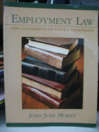 9780536701114: EMPLOYMENT LAW: NEW CHALLENGES IN THE BUSINESS ENVIRONMENT