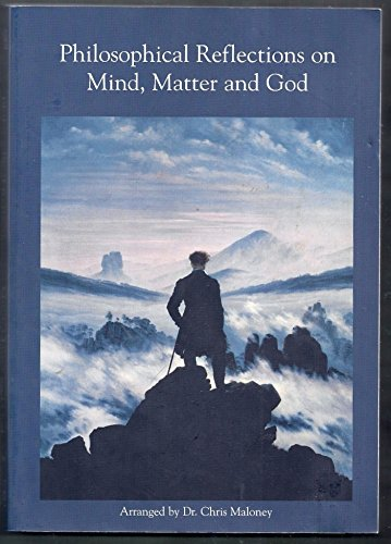 9780536703002: Philosophical Reflections on Mind, Matter and God