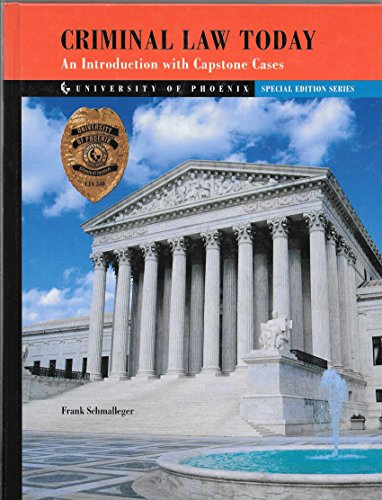 9780536709202: Criminal Law Today an Introduction with Capstone Cases (University of Phoenix Special Edition Series)