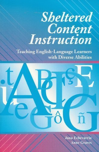 9780536720962: Sheltered Content Instruction: Teaching English Language Learners with Diverse Abilities