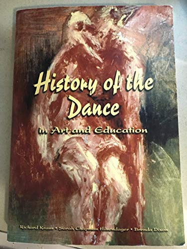 9780536723284: History of the Dance in Art and Education