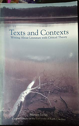 9780536724618: Texts and Contexts: Writing about Literature with Critical Theory