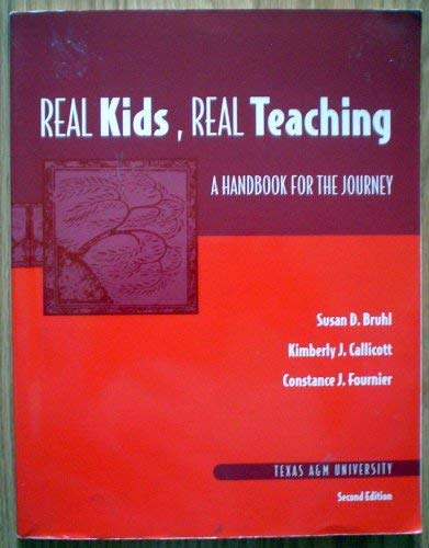 9780536724700: REAL KIDS, REAL TEACHING A Handbook for the Journey Second Edition