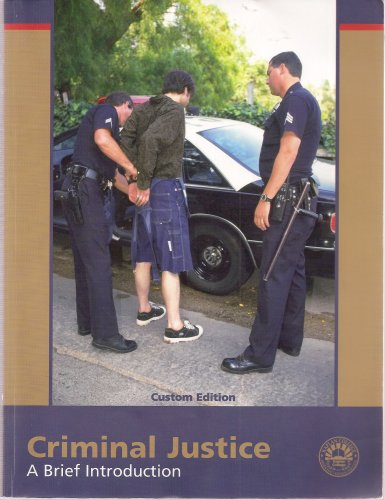 9780536725707: Criminal Justice, A Brief Introduction (Custom Edition for Kaplan College)
