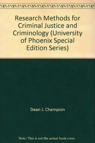 9780536726674: Research Methods for Criminal Justice and Criminology (University of Phoenix Special Edition Series)
