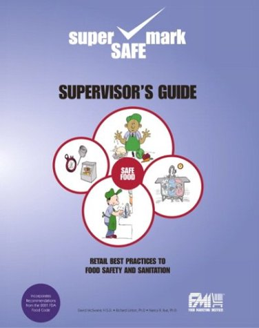 9780536727411: Retail Best Practices and Supervisor's Guide to Food Safety and Sanitation