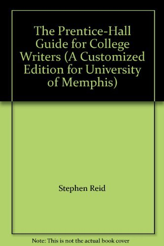 9780536731425: The Prentice-Hall Guide for College Writers (A Customized Edition for University of Memphis)