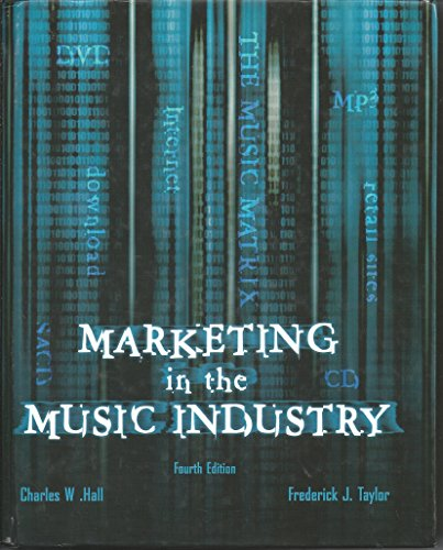 9780536732569: Marketing in the Music Industry, 4th Edition [Hardcover] by Hall