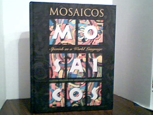 9780536741301: Mosaicos Spanish as a World Language (Custom Edition For Arizona State University)