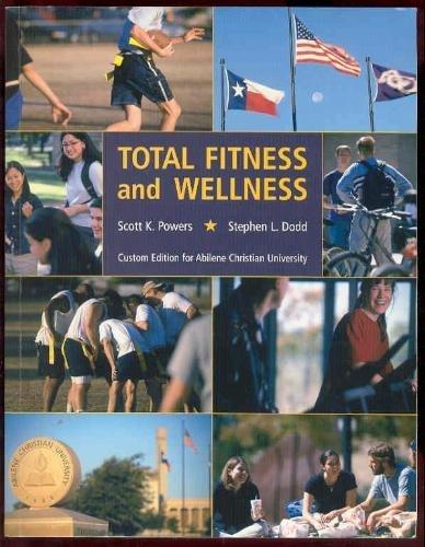 9780536742186: Total Fitness and Wellness (Custom Edition for Abilene Christian University)