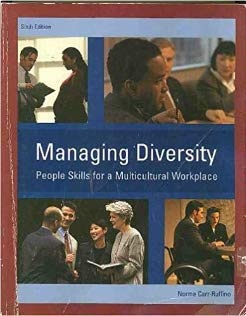 Managing Diversity People Skills for a Multicultural: Norma Carr-Ruffino
