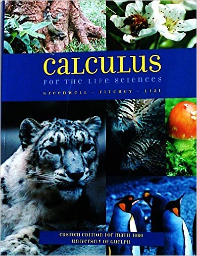 9780536749789: Calculus for the Life Sciences Custom Edition for Math 1080 University of Guelph