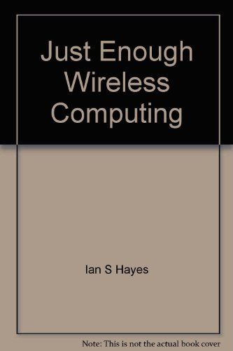 9780536750624: Just Enough Wireless Computing