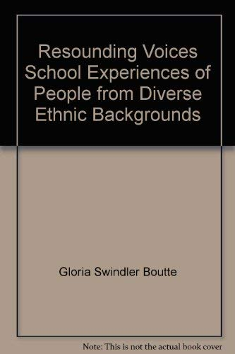 9780536750709: Resounding Voices School Experiences of People from Diverse Ethnic Backgrounds