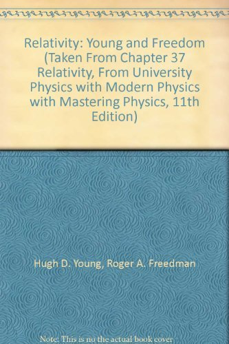 9780536750747: Relativity: Young and Freedom (Taken From Chapter 37
