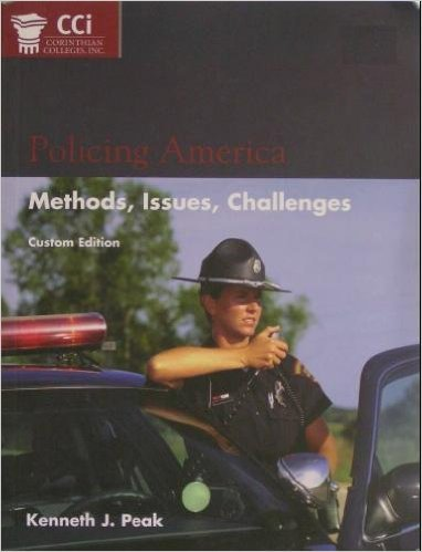 9780536752710: Policing America: Methods, Issues, Challenges (Corinthian College Custom Edition)