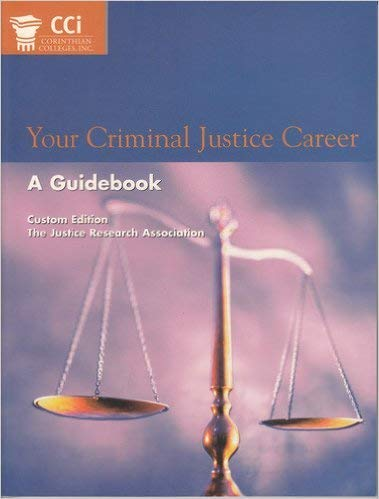 Your Criminal Justice Career: A guidebook (custom: Frank Schmalleger (compiled
