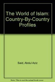 9780536753335: The World of Islam: Country-By-Country Profiles