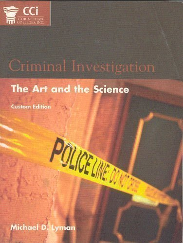 9780536753977: Criminal Investigation : The Art and the Science