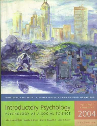 9780536754394: Introductory Psychology 15th Edition IUPUI (Psychology as a Social Science, 15th Edition)