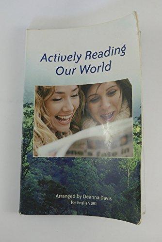 Title: Actively Reading Our World (Custom): Deanna Davis