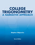9780536783882: College Trigonometry A narrative approach