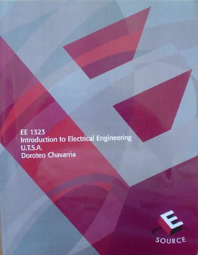 EE 1323 INTRODUCTION TO ELECTRICAL ENGINEERING U.T.S.A. E-Source by Doroteo Chavaria: Doroteo ...