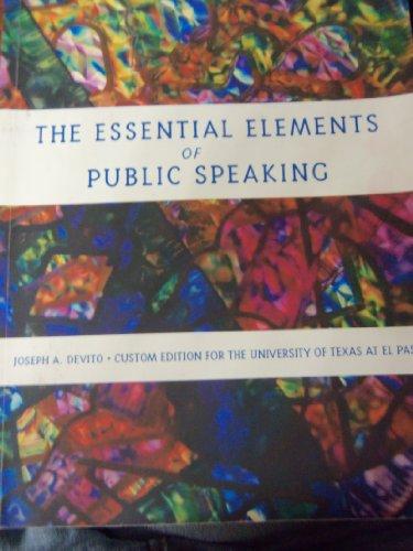 The Essential Elements of Public Speaking. UTEP: Devito, Joseph A.