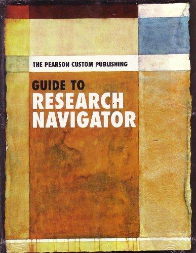 Guide to Research Navigator Pearson Custom Publishing: Pearson