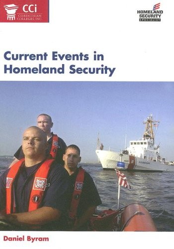 Current Events in Homeland Security (9780536822710) by Daniel Byram