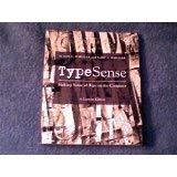 9780536824370: TypeSense: Making Sense of Type on the Computer: Custom Edition (Type Sense)