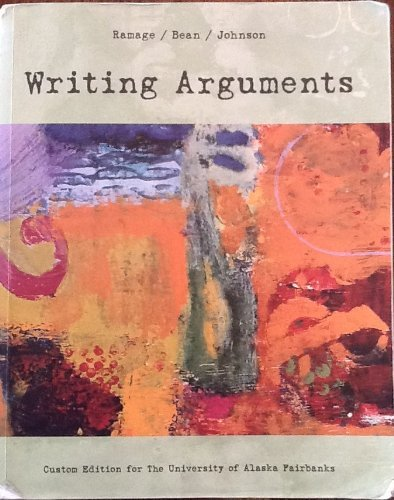 Writing Arguments: June Johnson, John C. Bean, John D. Ramage