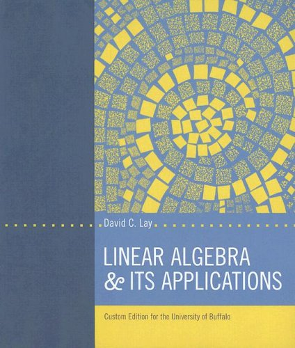9780536827227: Linear Algebra & Its Applications: Custom Edition for the Univeristy of Buffalo