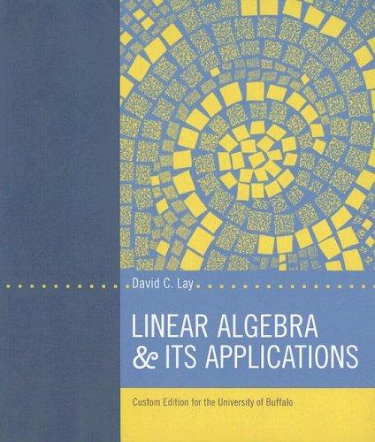 9780536827227: Linear Algebra & Its Applications: Custom Edition for the Univeristy of Buffalo