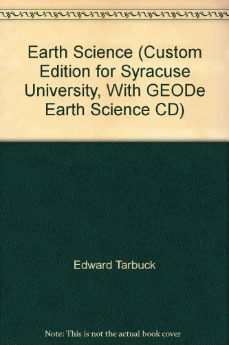 9780536830890: Earth Science (Custom Edition for Syracuse University, With GEODe Earth Science CD)