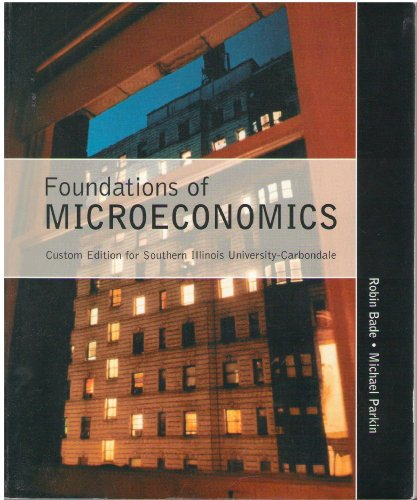 9780536831071: Foundations of Microeconomics Custom Edition for Southern Illinois University-Carbondale