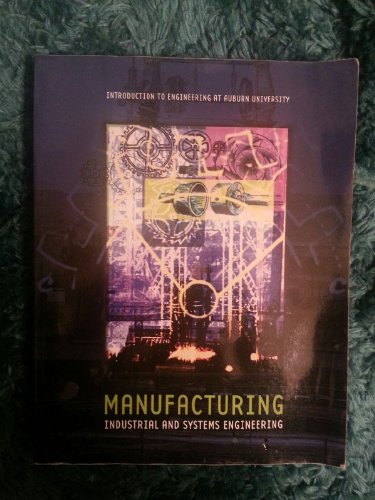 9780536833990: Introduction to Engineering At Auburn University Manufacturing Industrial and Systems Engineering
