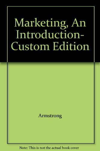 Marketing, An Introduction- Custom Edition: Armstrong