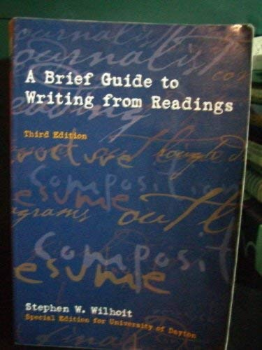 9780536836984: A Brief Guide to Writing From Readings (Special Edition for University of Dayton)